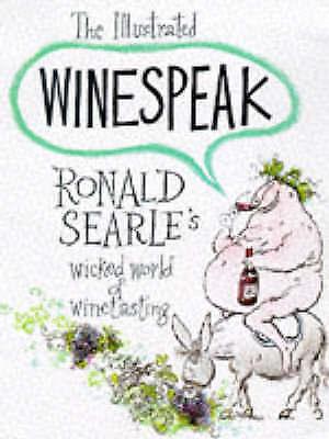 1 of 1 - Illustrated Winespeak by Ronald Searle (Hardback, 1992)