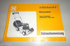 Betriebsanleitung / Handbuch Bullcraft Rasenmäher S 46 Drive 703/400 Stand 1982