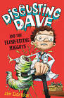 Disgusting Dave and the Flesh Eating Maggots by Jim Eldridge (Paperback, 2010)