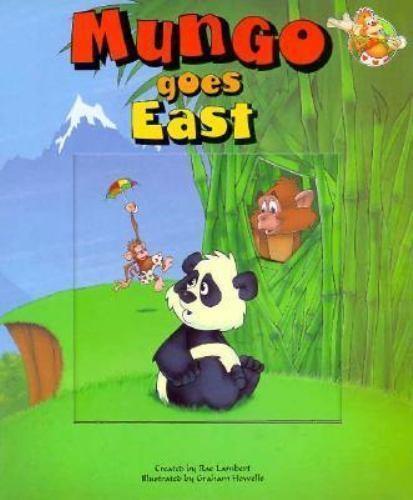 Mungo Goes East : A Window Board Book by Rae Lambert