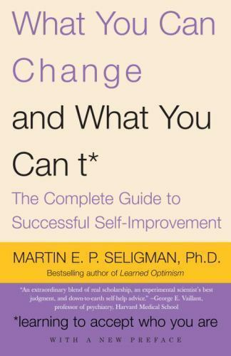 WHAT YOU CAN CHANGE...AND WHAT YOU CAN'T - Learning To Accept Who You Are