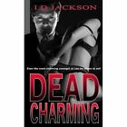 Dead Charming by Ian Jackson (Paperback, 2014)