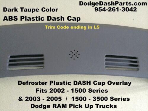 02 03 04 05 Dodge Ram Defroster Dash Cap Overlay Hard Plastic Cover-Dark Taupe