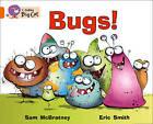 Collins Big Cat: Bugs!: Band 6/ Orange by Sam McBratney, Eric Smith (Paperback, 2012)