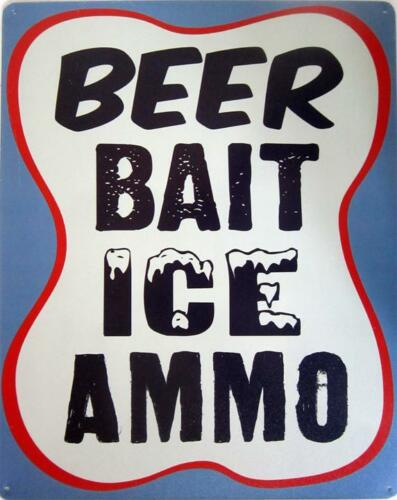 Beer Bait Ice Ammo Alcohol Humor Metal Sign