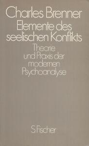 Elemente-des-seelischen-Konflikts-Theorie-und-Praxis-der-Psychoanalyse-Brenner