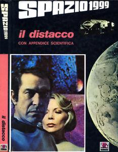 """SPAZIO 1999 """" IL DISTACCO con appendice scientifica """""""