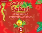 Super Safari Level 1 Letters and Numbers Workbook by Cambridge University Press (Paperback, 2016)