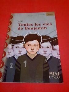 Toutes les vies de Benjamin (Mini Syros Soon) (French Edition)