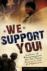 We Support You-Letters of Encouragement for Our Troops Serving in Iraq and Afghanistan by WWW Xulonpress Com (Paperback / softback, 2008)