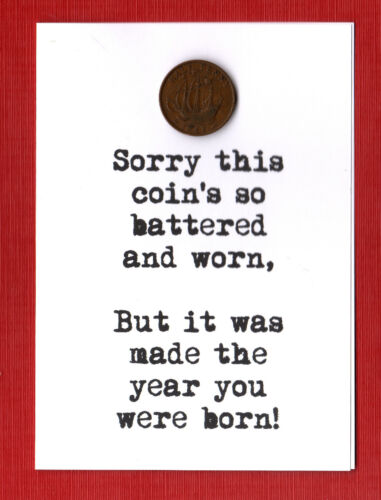 Jokey Birthday card with British coin from birth year YOU CHOOSE 1960s
