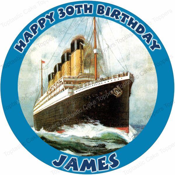 Personalised Titanic Ship Edible Icing Birthday Cake Topper Round Taartdesign Gebak Koken En Tafelen