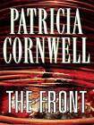 The Front by Patricia Cornwell (Hardback, 2008)