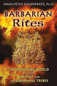 Barbarian-Rites-The-Spiritual-World-of-the-Vikings-and-the-Germanic-Tribes