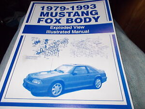 Fox Body Parts >> Details About 1979 1993 Ford Mustang Gt Lx Ghia Cobra Fox Body Exploded View Parts Manual
