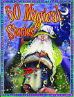 50 Magical Stories by Miles Kelly Publishing Ltd (Paperback, 2011)