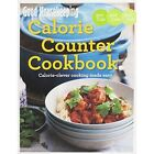 Good Housekeeping Calorie Counter Cookbook: Calorie-Clever Cooking Made Easy by Good Housekeeping Institute (Paperback, 2014)