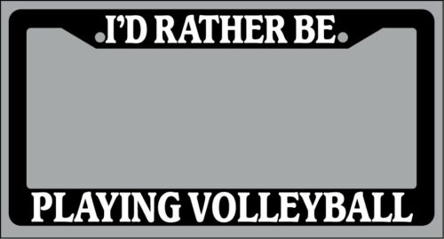 "Black License Plate Frame /""I/'d rather be playing volleyball/"" Auto Accessory"