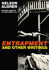 Entrapment and Other Writings by Nelson Algren (Paperback, 2009)