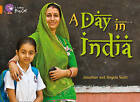 Collins Big Cat: A Day in India: Band 6/ Orange by Jonathan Scott, Angela Scott (Paperback, 2012)