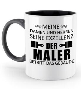 Tasse-Seine-Exzellenz-Maler-Kaffeetasse-Kaffeebecher-Geschenk-Spruch