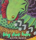 Big Fat Hen by Keith Baker (Board book, 1999)