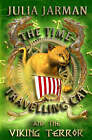 The Time-Travelling Cat and the Viking Terror by Julia Jarman (Paperback, 2008)