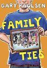 Family Ties by Gary Paulsen (Hardback, 2014)