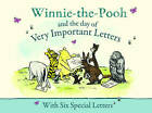 Winnie-the-Pooh and the Day of Very Important Letters by Egmont UK Ltd (Hardback, 2009)