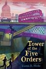Tower of the Five Orders by Deron R Hicks (Paperback / softback, 2014)