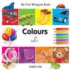 My First Bilingual Book - Colours - English-arabic by Milet Publishing Ltd (Board book, 2010)