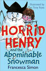 Horrid Henry and the Abominable Snowman: Book 14 by Francesca Simon (Paperback, 2007)