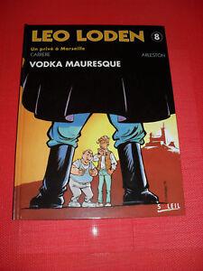 LEO LODEN T 8 vodka mauresque  EO - CARRERE - ARLESTON - ét C NEUF