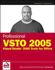 Professional Vsto 2005: Visual Studio 2005 Tools for Office by Alvin Bruney (Paperback, 2006)