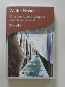 Walter-Kreuz-Karlas-Lauf-gegen-die-Raumzeit-Extrakt