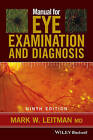 Manual for Eye Examination and Diagnosis by Mark W. Leitman (Paperback, 2016)