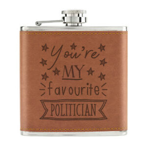 You-039-Re-Mon-Prefere-Politicien-Stars-170ml-Cuir-PU-Hip-Flasque-Brun-Best-Awesome