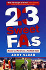 23 Sweet FAs: Round the World with a Football Table by Andy Sloan (Paperback, 2006)