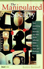 The Manipulated Society by Isadore Barmash (Paperback, 1974)