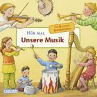 Unsere Musik / Hör mal Bd.5 von Anne Möller (2011, Gebundene Ausgabe)