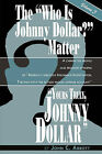 Yours Truly, Johnny Dollar Vol. 3 by Professor Emeritus John C Abbott (Paperback / softback, 2010)