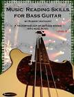 Music Reading Skills for Bass Guitar Level 2 by Dr Robert Anthony (Paperback / softback, 2015)