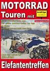 Motorrad Touren mit kraft2go - Elefantentreffen von Hans-Jochen Kraft (2010, Gebundene Ausgabe)
