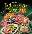 The Best of Indonesian Desserts by Yasa Boga Group (Paperback, 2011)