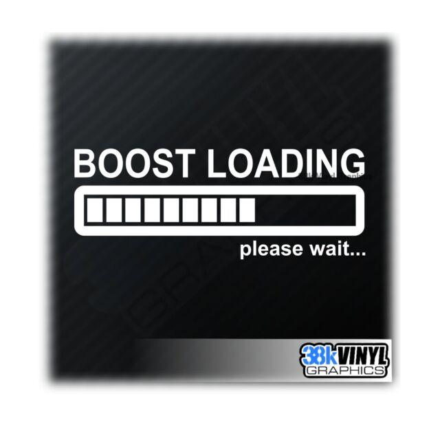 Boost Loading Funny Car Window Bumper Drift JDM Turbo Dub Decal Sticker