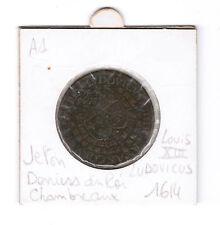 Jeton 1614 Chambre aux deniers du Roi Louis XIII piece  ancienne France