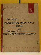 General Radio Type 1633 A Inductance Bridge Amp Type 1630 Av Measuring Assy Manual