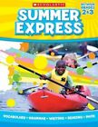 Summer Express Between Grades 2 & 3 by Scholastic Teaching Resources Paperback