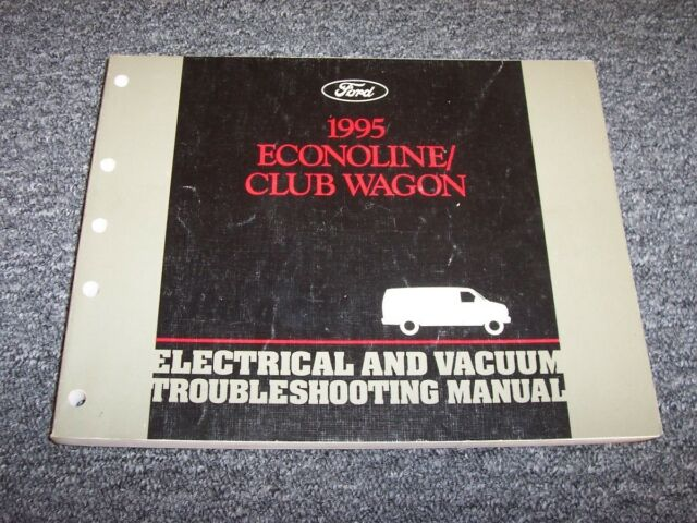 1995 Ford Econoline E150 E250 E350 Electrical Wiring  U0026 Vacuum Diagram Manual