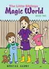 The Little Siblings Magical World: Book Two by Martha Garay (Paperback / softback, 2014)